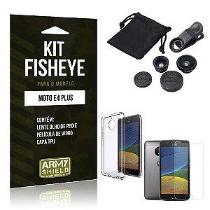Kit Fisheye Motorola Moto E4 Plus Película de Vidro + Capa Tpu e Lente Olho de Peixe  - Armyshield