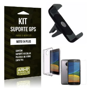 Kit Suporte Veicular  Motorola Moto E4 Plus Película de Vidro + Tpu + Suporte Veicular   - Armyshield