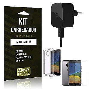Kit Carregador  Motorola Moto E4 Plus Película de Vidro + Tpu + Carregador   - Armyshield
