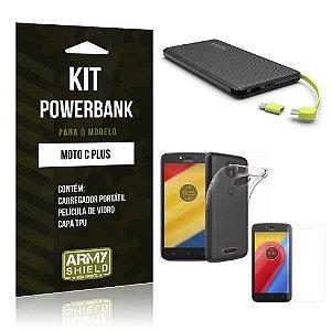 Kit Powerbank  Motorola Moto C Plus Película de Vidro + Tpu + Powerbank  10000mah- Armyshield