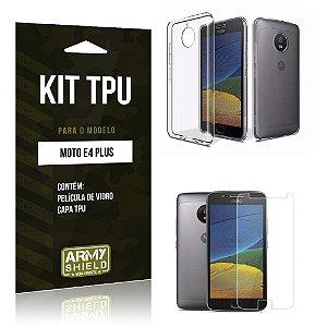 Kit TPU  Motorola Moto E4 Plus Película de Vidro + TPU Transparente   - Armyshield