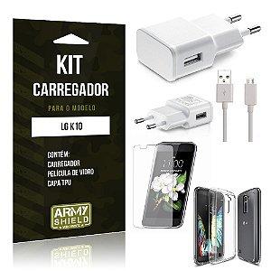 Kit Carregador Lg k10 Película de Vidro + Capa Tpu + Carregador  -ArmyShield