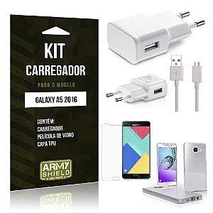Kit Carregador Samsung a5 2016 Película de Vidro + Capa Tpu + Carregador  -ArmyShield