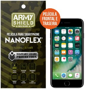Película NanoFlex [FRONTAL E TRASEIRA] Apple iPhone 7  - Armyshield