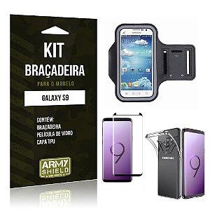 Kit Braçadeira Galaxy S9 Braçadeira + Película + Capa - Armyshield