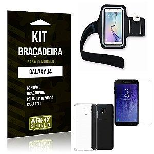Kit Braçadeira Samsung J4 Braçadeira + Capa + Película  - Armyshield