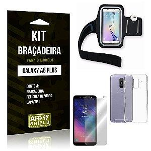 Kit Braçadeira Samsung A6 Plus Braçadeira + Capa + Película  - Armyshield