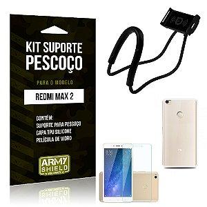 Kit Suporte Pescoço Xiaomi Redmi Max 2 Suporte + Capa + Película - Armyshield