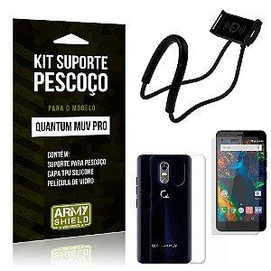Kit Suporte Pescoço Quantum Muv Pro Suporte + Capa + Película - Armyshield