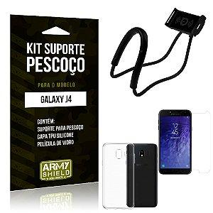 Kit Suporte Pescoço Samsung J4 Suporte + Capa + Película - Armyshield