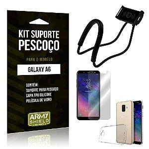 Kit Suporte Pescoço Samsung A6 Suporte + Capa + Película - Armyshield
