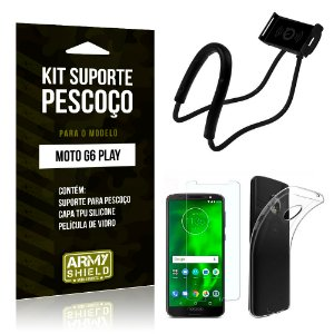 Kit Suporte Pescoço Motorola Moto G6 Play Suporte + Capa + Película - Armyshield