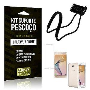 Kit Suporte Pescoço Samsung J7 Prime Suporte + Capa + Película - Armyshield