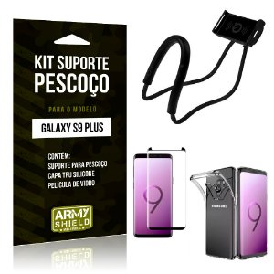 Kit Suporte Pescoço Samsung S9 Plus Suporte + Capa + Película - Armyshield