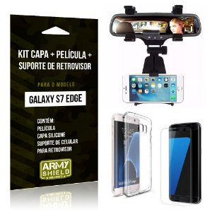 Kit Galaxy S7 Edge Capa Silicone + Película de Vidro + Suporte Retrovisor - Armyshield