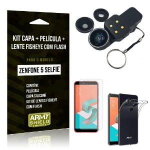 Kit Zenfone 5 Selfie ZC600KL Capa Silicone + Película Gel + Fisheye com Flash - Armyshield