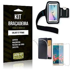 Kit Braçadeira Samsung Galaxy J7 Prime Braçadeira + Capa + Película de Vidro - Armyshield