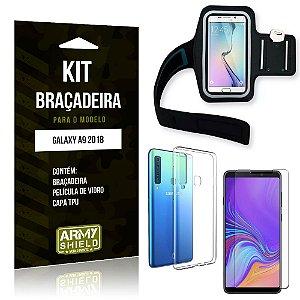 Kit Braçadeira Samsung Galaxy A9 2018 Braçadeira + Capa + Película de Vidro - Armyshield