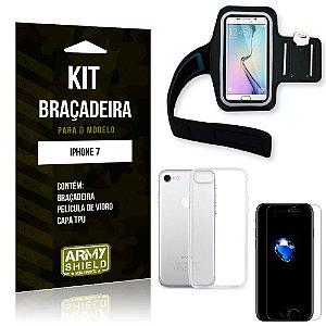 Kit Braçadeira Apple iPhone 7 Braçadeira + Capa + Película de Vidro - Armyshield