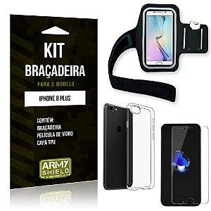 Kit Braçadeira Apple iPhone 8 Plus Braçadeira + Capa + Película de Vidro - Armyshield