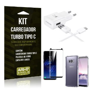 Kit Carregador Turbo C Samsung S8 Plus + Película cobre a Tela Toda + Capa Antishock - Armyshield