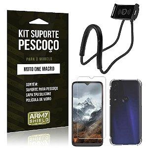 Kit Suporte Pescoço Moto One Macro Suporte + Capinha Anti Impacto + Película de Vidro - Armyshield