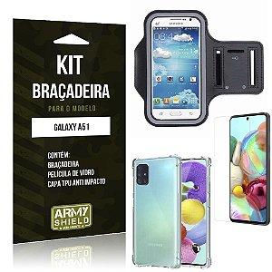 Kit Braçadeira Galaxy A51 Braçadeira + Capinha Anti Impacto + Película de Vidro - Armyshield