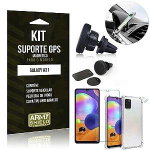 Kit Suporte Veicular Magnético Galaxy A31 Capinha Anti Impacto +Película Vidro - Armyshield