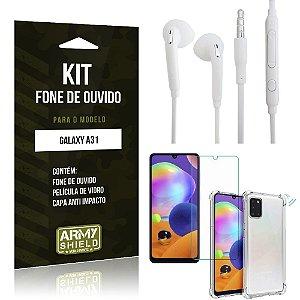 Kit Fone de Ouvido Galaxy A31 Fone + Capa Anti Impacto + Película Vidro - Armyshield