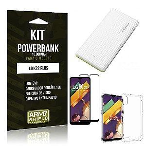Kit Carregador Portátil 10K LG K22 Plus + Capa Anti Impacto +Película Vidro 3D - Armyshield
