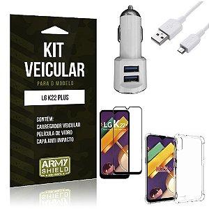 Kit Carregador Veicular LG K22 Plus + Capa Anti Impacto + Película Vidro 3D - Armyshield