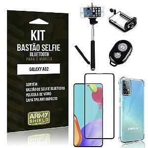 Kit Bastão de Selfie Bluetooth Galaxy A52 +Capinha Anti Impacto +Película Vidro 3D - Armyshield