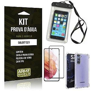 Kit Prova D'água Galaxy S21 Capinha Prova D'água +Capa Anti Impacto +Película 3D - Armyshield