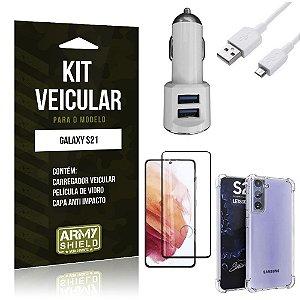 Kit Carregador Veicular Tipo C Galaxy S21 + Capa Anti Impacto + Película Vidro 3D - Armyshield