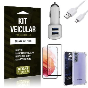 Kit Carregador Veicular Tipo C Galaxy S21 Plus + Capa Anti Impacto + Película Vidro 3D - Armyshield