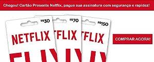 CARTÕES DE RECARGA NETFLIX BRASIL - GIFT CARD PRÉ PAGO ASSINATURA