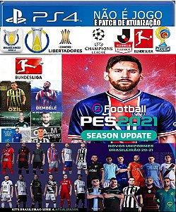Patch Pes 2021 Efootball Ps4 (NÃO É JOGO)