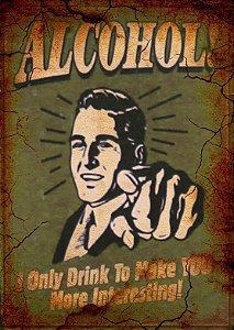 Placa MDF 28 x 20 - Alcohol!