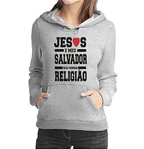 Moletom Feminino Evangelico Moda Gospel Frases Salvador  - Moletons Personalizados Blusa/ Casacos Baratos/ Blusão/ Jaqueta Canguru