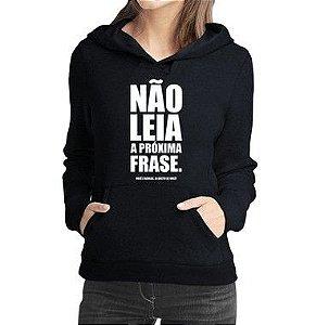 Moletom Feminino Frases Engraçadas Não Leia, Você É Rebelde Já Gostei De Você - Moletons Personalizados Blusa/ Casacos Baratos/ Blusão/ Jaqueta Canguru