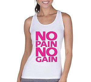 Camiseta Regata Feminina Academia Frases Fitness No Pain No Gain - Personalizadas/ Customizadas/ Camiseteria/ Camisa T-shirts Baratas Modelos Legais Loja Online
