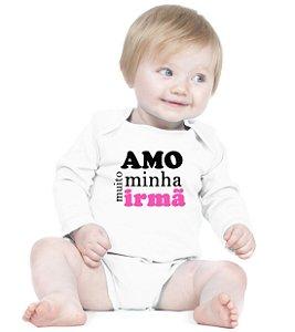 Body Bebe Frases Amo Minha Irmã - Roupinhas Macacão Infantil Bodies Roupa Manga Longa Menino Menina Personalizados