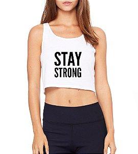 Top Cropped Blusa Branco Frases Academia Fitness Stay Strong - Modelos Femininos Comprar Online Camiseta Regata Roupa da Moda