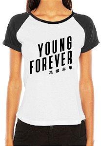 Camiseta Feminina BTS Bangtan Boys Kpop Young Forever Raglan - Personalizadas/ Customizadas/ Estampadas/ Camiseteria/ Estamparia/ Estampar/ Personalizar/ Customizar/ Criar/ Camisa Blusas Baratas Modelos Legais Loja Online