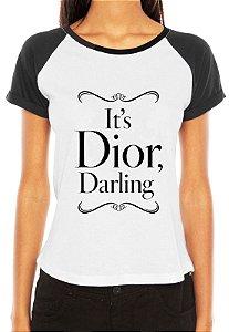 Raglan Feminina Dior Darling  - Personalizadas/ Customizadas/ Estampadas/ Camiseteria/ Estamparia/ Estampar/ Personalizar/ Customizar/ Criar/ Camisa Blusas Baratas Modelos Legais Loja Online