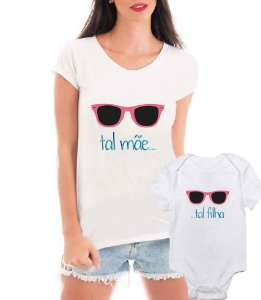 Camiseta Blusa T-shirt e Body Tal Mãe Tal Filha Óculos - Personalizadas/ Customizadas/ Estampadas/ Camiseteria/ Estamparia/ Estampar/ Personalizar/ Customizar/ Criar/ Camisa Blusas Baratas Modelos Legais Loja Online