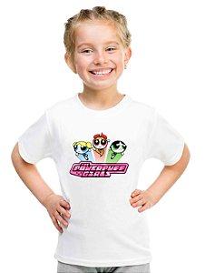 Camiseta Infantil Menina Meninas Super Poderosas Desenho - Personalizadas/ Customizadas/ Estampadas/ Camiseteria/ Estamparia/ Estampar/ Personalizar/ Customizar/ Criar/ Camisa Blusas Baratas Modelos Legais Loja Online