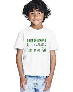 Camiseta Infantil Menino Eu Evoluo Com o Papai - Personalizadas/ Customizadas/ Estampadas/ Camiseteria/ Estamparia/ Estampar/ Personalizar/ Customizar/ Criar/ Camisa Blusas Baratas Modelos Legais Loja Online
