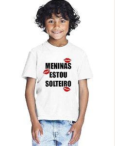 Camiseta Infantil Menino Meninas Estou Solteiro - Personalizadas/ Customizadas/ Estampadas/ Camiseteria/ Estamparia/ Estampar/ Personalizar/ Customizar/ Criar/ Camisa Blusas Baratas Modelos Legais Loja Online