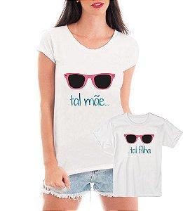 Camisetas Tal Mãe Tal Filha Estilosas Óculos - Personalizadas/ Customizadas/ Estampadas/ Camiseteria/ Estamparia/ Estampar/ Personalizar/ Customizar/ Criar/ Camisa Blusas Baratas Modelos Legais Loja Online
